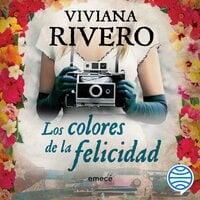 Los colores de la felicidad - Viviana Rivero