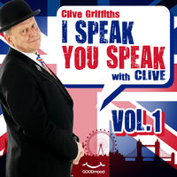 I Speak You Speak with Clive Vol. 1 - Clive Griffiths