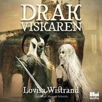 Drakviskaren - Lovisa Wistrand