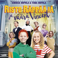 Risto Räppääjä ja väärä Vincent - Tiina Nopola, Sinikka Nopola