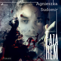 Faza REM - Agnieszka Sudomir