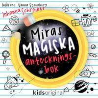 Del 1 – Miras magiska anteckningsbok - Johanna Schreiber