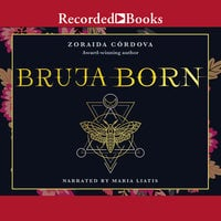 Bruja Born - Zoraida Cordova