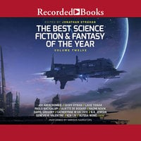 The Best Science Fiction and Fantasy of the Year Volume 12 - Jonathan Strahan