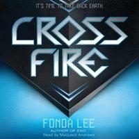 Cross Fire: An Exo Novel - Fonda Lee