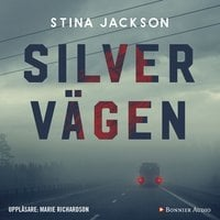Silvervägen - Stina Jackson