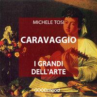 Caravaggio - Michele Tosi