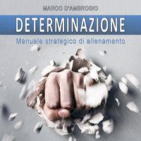 Determinazione - Marco D'Ambrosio