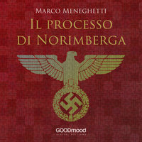 Il processo di Norimberga - Marco Meneghetti