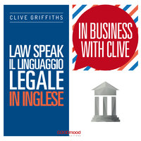 Law Speak. Il linguaggio legale in inglese - Clive Griffiths