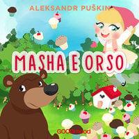 Masha e Orso - Aleksandr Puskin
