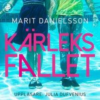 Kärleksfallet - Marit Danielsson