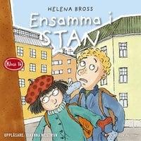Ensamma i stan - Helena Bross
