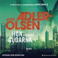 Hon tackade gudarna - Jussi Adler-Olsen