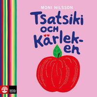 Tsatsiki och Kärleken - Moni Nilsson
