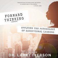 Forward Thinking - Larry Iverson