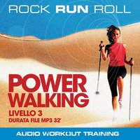 Power Walking Livello 3 - Rock Run Roll