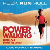 Power Walking Livello 4 - Rock Run Roll