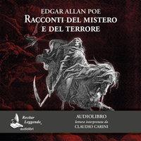 Racconti del mistero e del terrore - Edgar Allan Poe