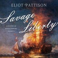 Savage Liberty - Eliot Pattison
