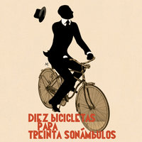 Diez bicicletas para treinta sonámbulos - Autores Varios