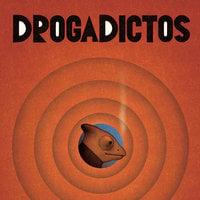 Drogadictos - Autores Varios