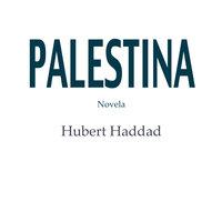 Palestina - Hubert Haddad