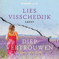 Diep vertrouwen - S01E01 - Anna van Dijk