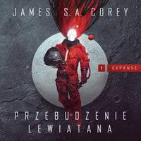 Przebudzenie Lewiatana - James S.A. Corey