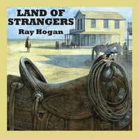 Land of Strangers - Ray Hogan