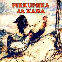 Pikkupiika ja kana - Hans Christian Andersen