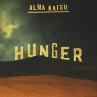 Hunger - Alma Katsu