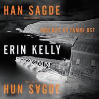 Han sagde/hun sagde - Erin Kelly