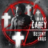 Błędny krąg - Mike Carey