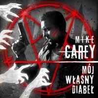 Mój własny diabeł - Mike Carey