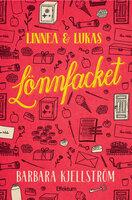 Linnea och Lukas, Lönnfacket
