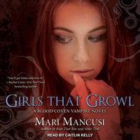 Girls that Growl - Mari Mancusi