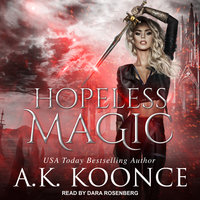 Hopeless Magic - A.K. Koonce