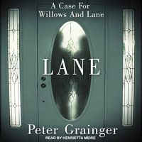 Lane: A Case For Willows And Lane - Peter Grainger