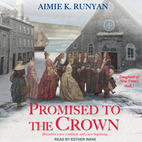 Promised to the Crown - Aimie K. Runyan