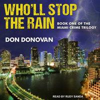 Who'll Stop The Rain - Don Donovan