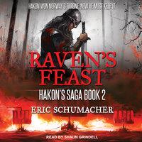 Raven's Feast - Eric Schumacher