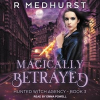 Magically Betrayed - Rachel Medhurst