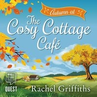 Autumn at the Cosy Cottage Cafe - Rachel Griffiths