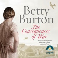 Consequences of War - Betty Burton