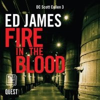 Fire in the Blood - Ed James