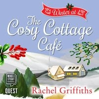 Winter at the Cosy Cottage Cafe - Rachel Griffiths
