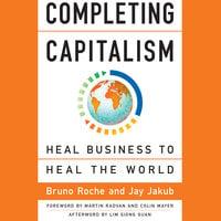 Completing Capitalism - Bruno Roche,Jay Jakub