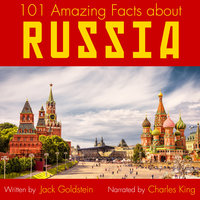 101 Amazing Facts about Russia - Jack Goldstein