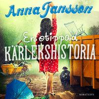 En otippad kärlekshistoria - Anna Jansson
